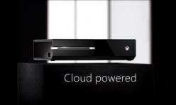 Cloud Powered Xbox One