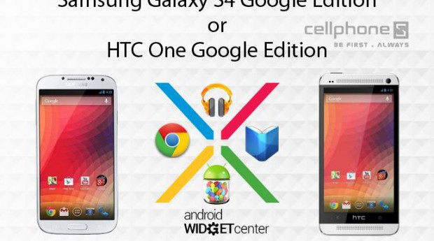 Galaxy S4 Google Edition or HTC One
